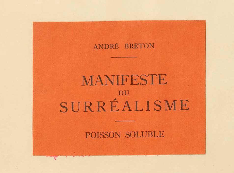 André Breton, Manifeste du Surréalisme. Poisson Soluble