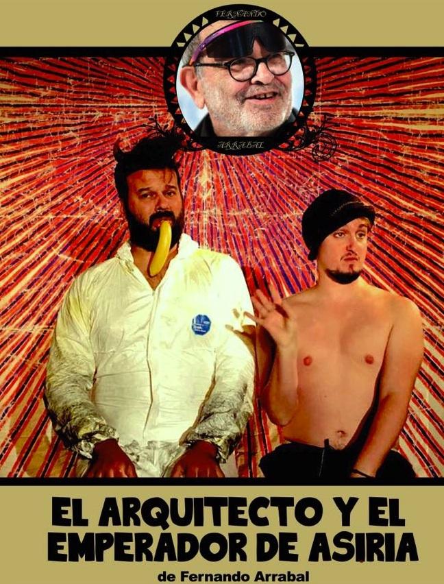 Affiche pour les représentation de «L'architecte et l'empereur d'Assyrie» de Fernando Arrabal, à Madrid.