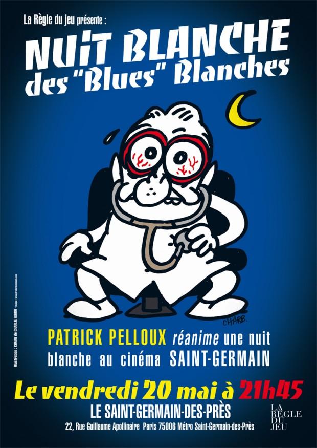 """Nuit blanche des """"blues"""" blanches avec Patrick Pelloux"""