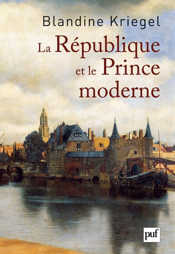 La République et le Prince moderne de Blandine Kriegel