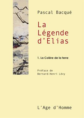 La légende d'Elias, éditions L'Âge d'homme
