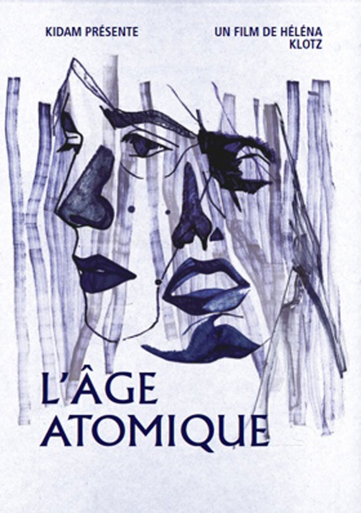 Affiche de L'âge atomique, premier film d'Hélène Klotz