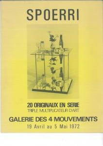 Spoerri, 20 originaux en serie, triple multiplicateur d'art, Paris, Galerie des 4 Mouvements, 1972