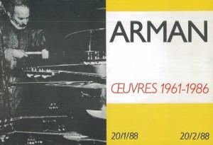 Arman, Oeuvres, 1961-1986, Paris, Galerie de poche, 1988