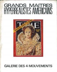 Grands Maîtres Hyperrealistes Americains, Paris, Galerie des 4 Mouvements, 1973