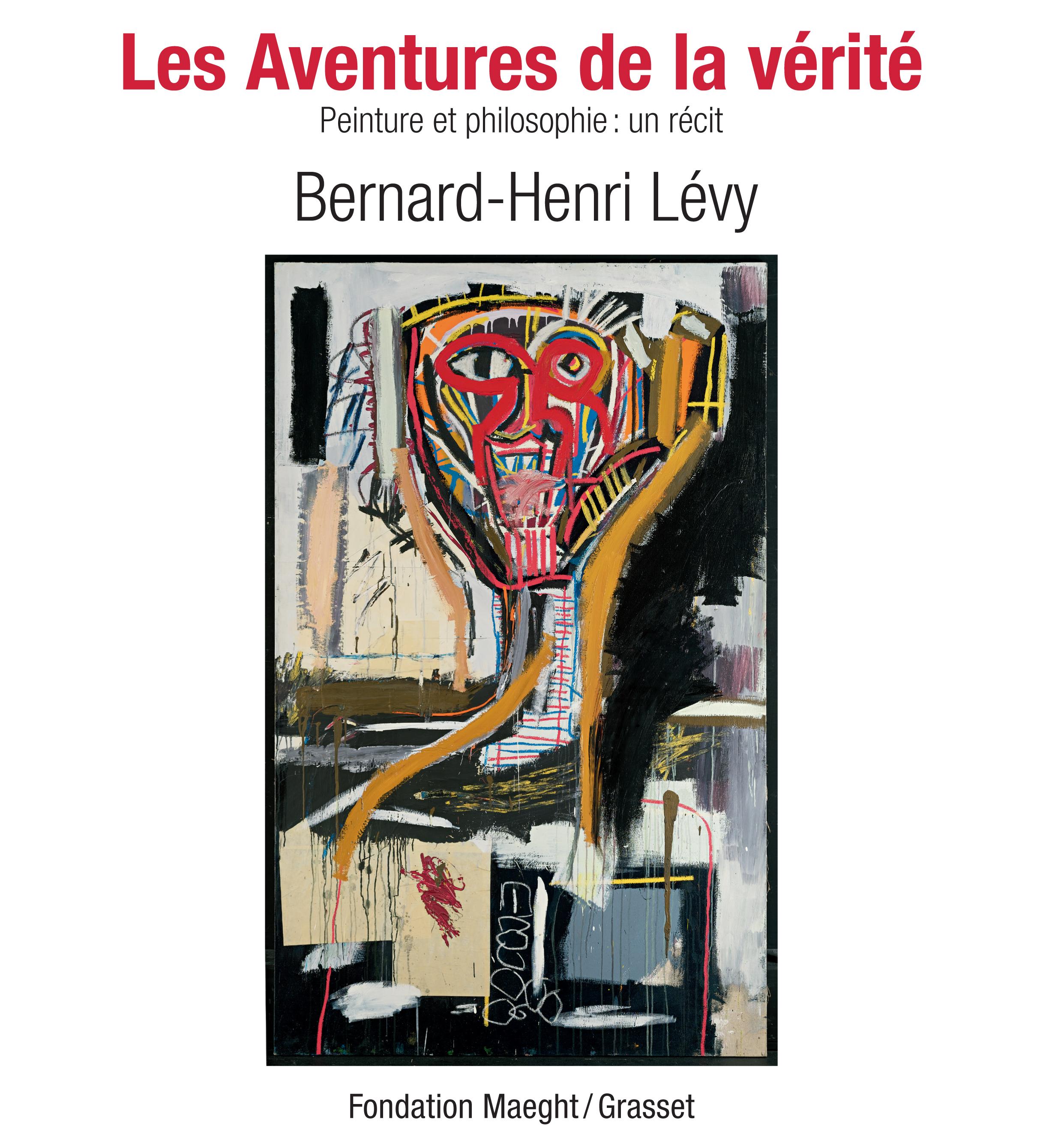 Les Aventures de la vérité : un fil rouge dans art Les-aventures-de-la-verite_bernard-henri-levy