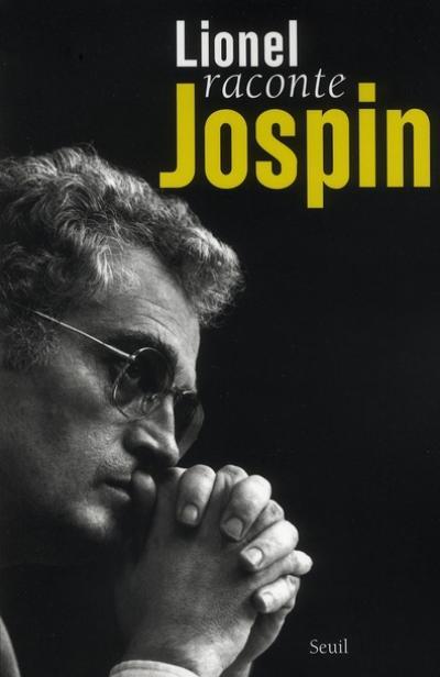lionel-raconte-jospin_lionel-jospin
