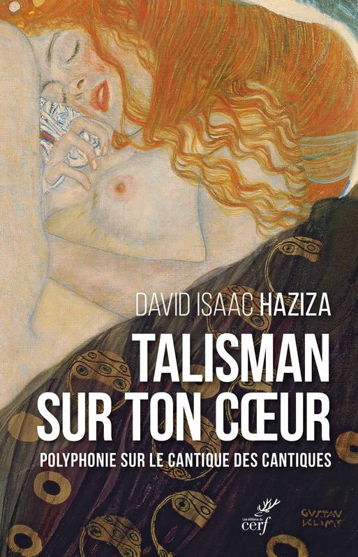 Couverture du livre de David Isaac Haziza, Talisman sur ton coeur