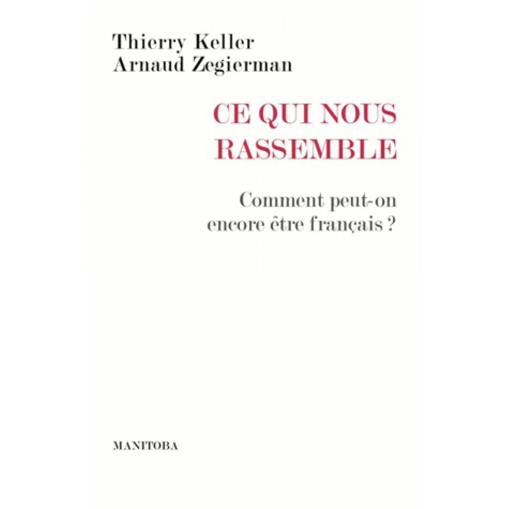 Essai de Thierry Keller et Arnaud Zegierman