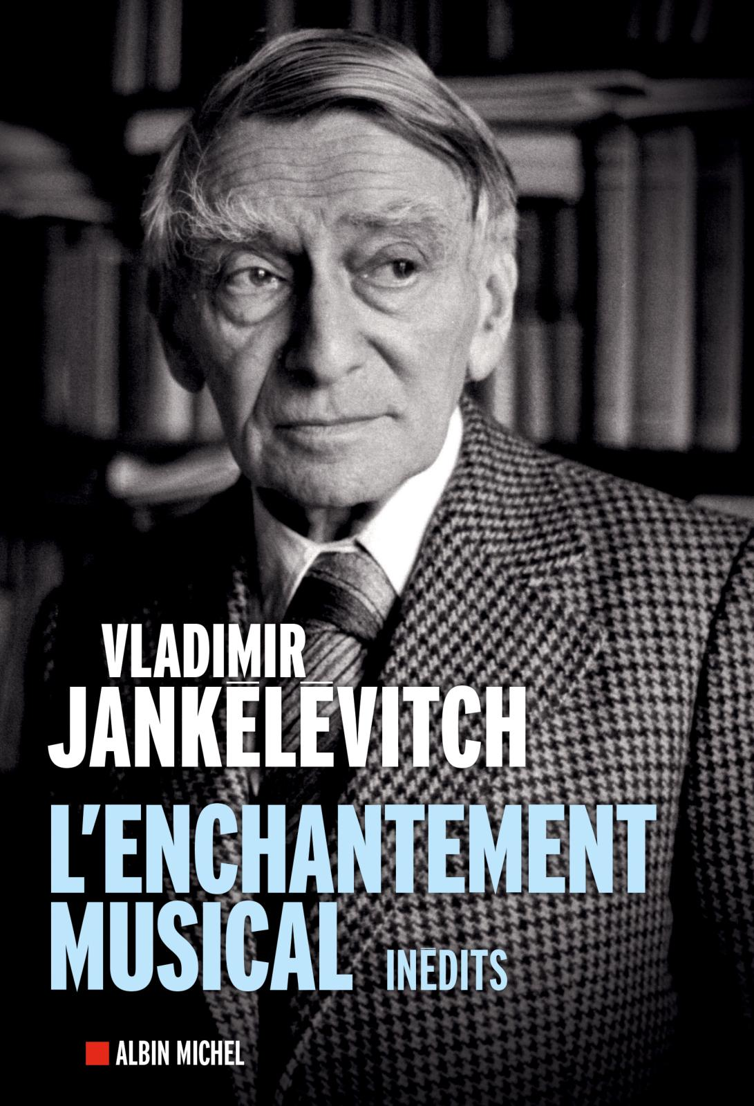 L'Enchantement musical, Vladimir Jankélévitch