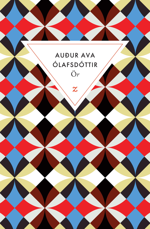 Ör - Auður Ava Ólafsdóttir