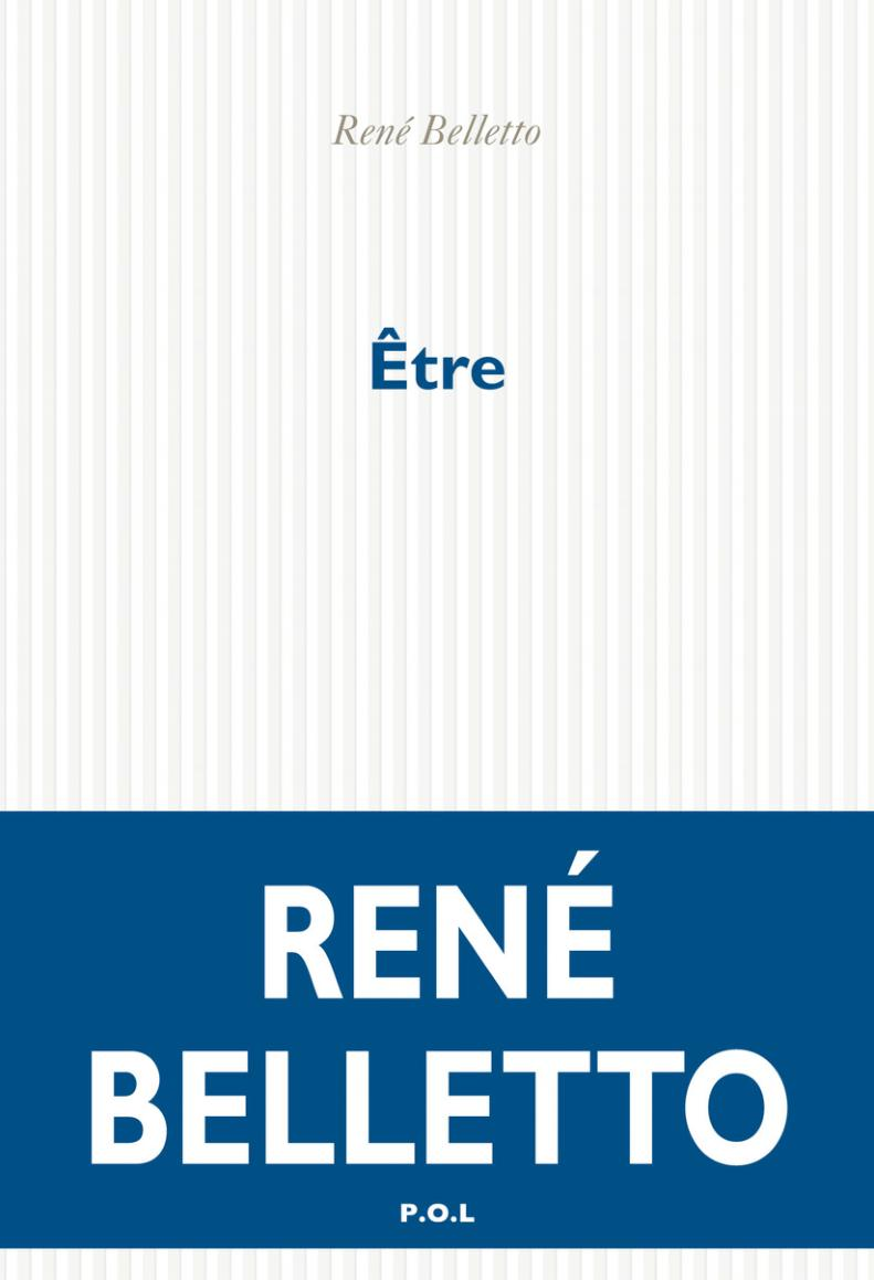 Être, René Belletto