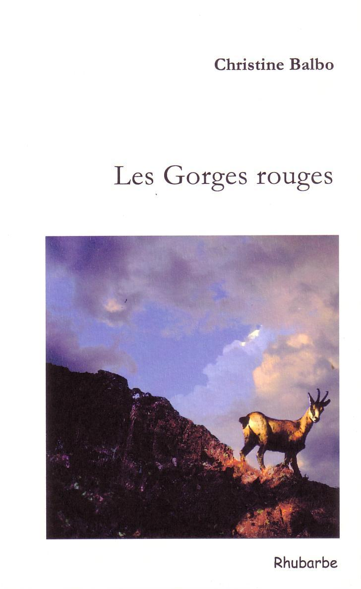 Les Gorges Rouges, Christine Bini