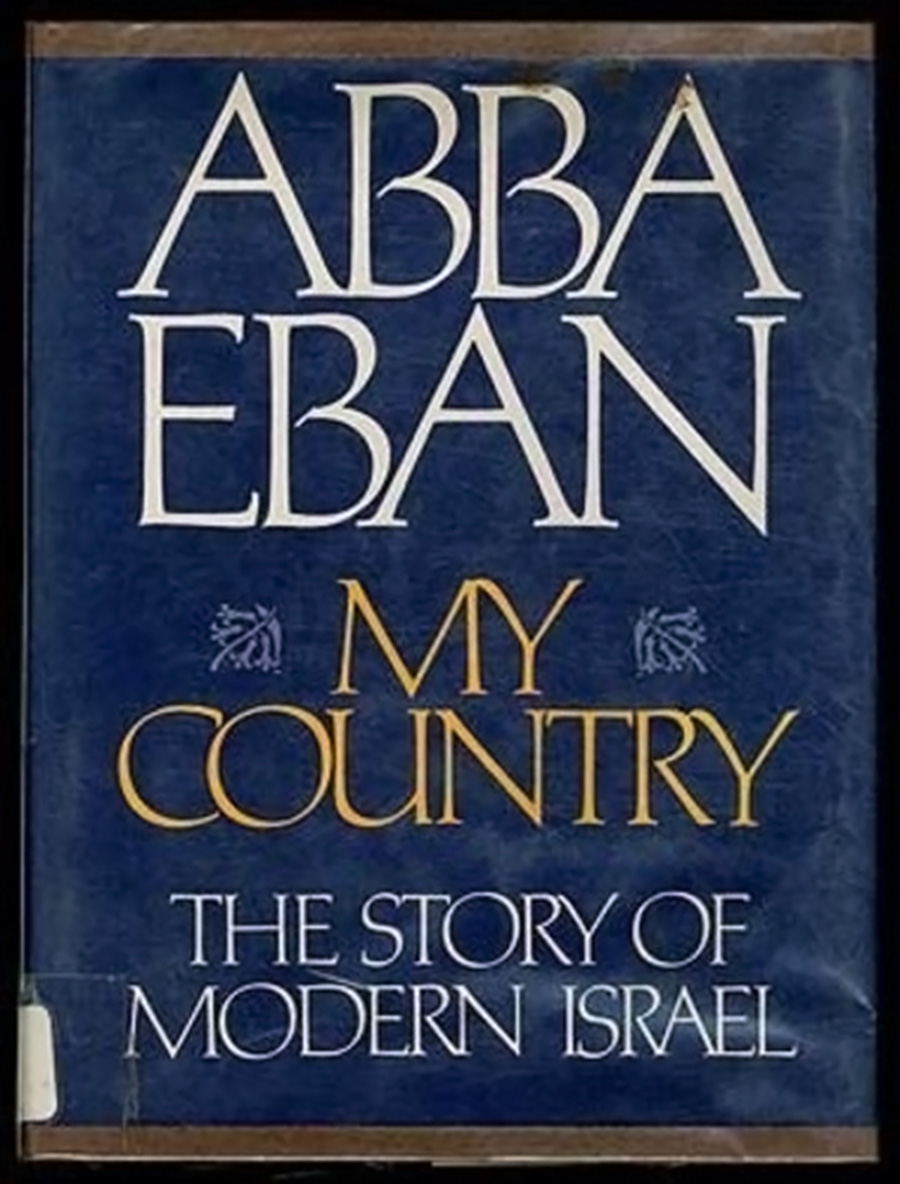 My country : the story of modern Israël. Abban Eban.