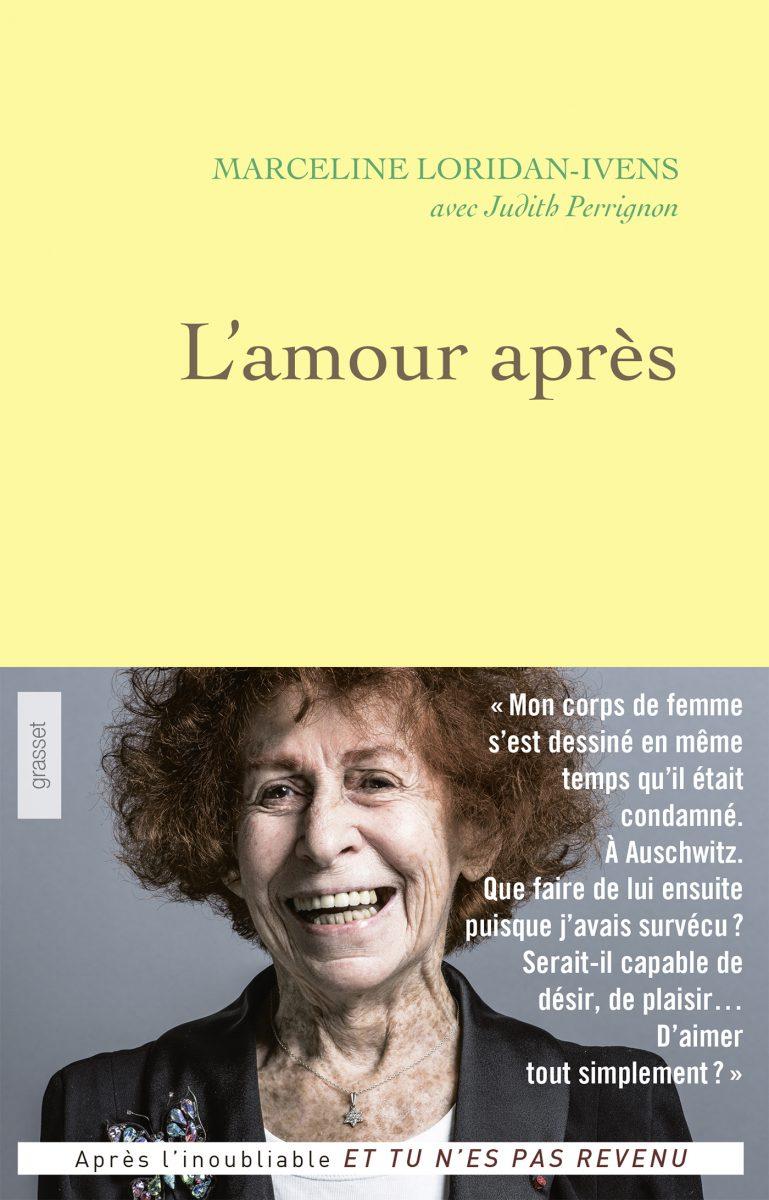 L'amour après. Marceline Loridan-Ivens.