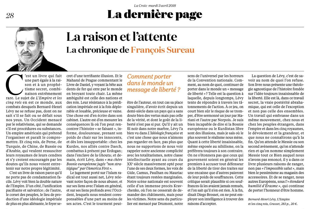 La critique de «L'empire et les cinq rois» de Bernard-Henri Lévy par François Sureau pour le quotidien LaCroix.
