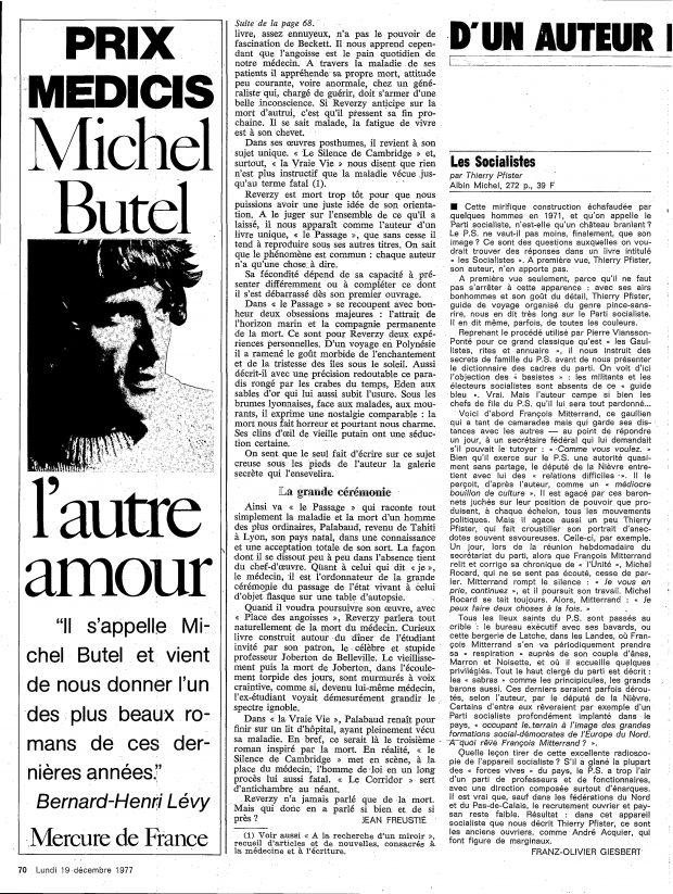 À gauche, publicité parue lors de l'attribution du Prix Médicis à Michel Butel pour «L'autre amour» (Mercure de France) dans l'Observateur du lundi 19 décembre 1977. On y lit l'extrait d'une critique de Bernard-Henri Lévy sur le livre : «Il s'appelle Michel Butel et vient de nous donner l'un des plus beaux romans de ces dernières années».