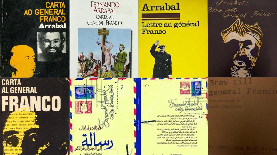 """Un montage de quelques unes des très nombreuses éditions et traductions de la """"Lettre à Franco"""" de Fernando Arrabal."""