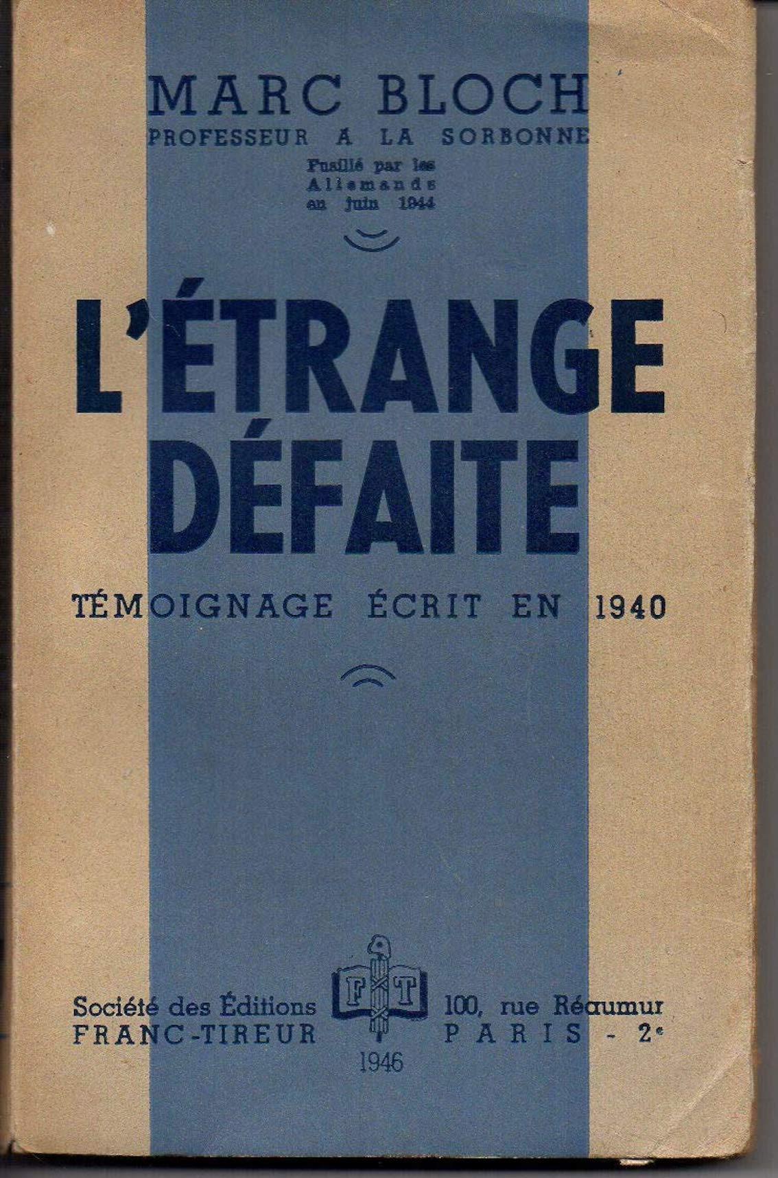 """Couverture du livre """"L'Etrange défaite"""" de Marc Bloch."""