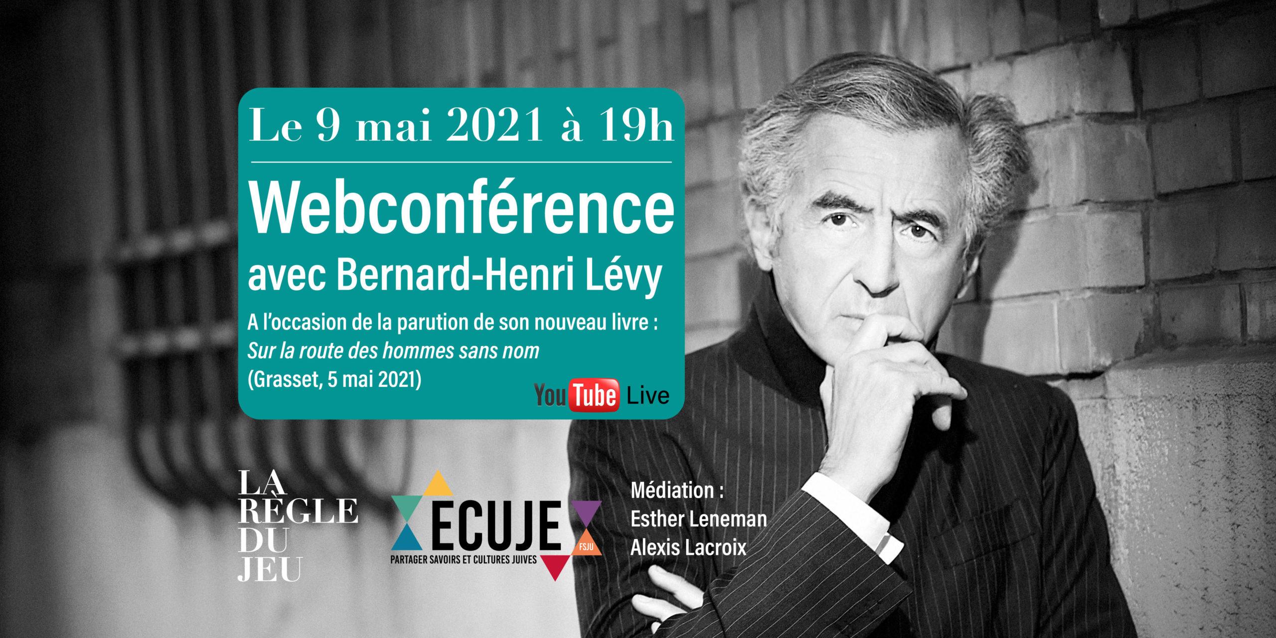 Webséminaire avec Bernard-Henri Lévy.