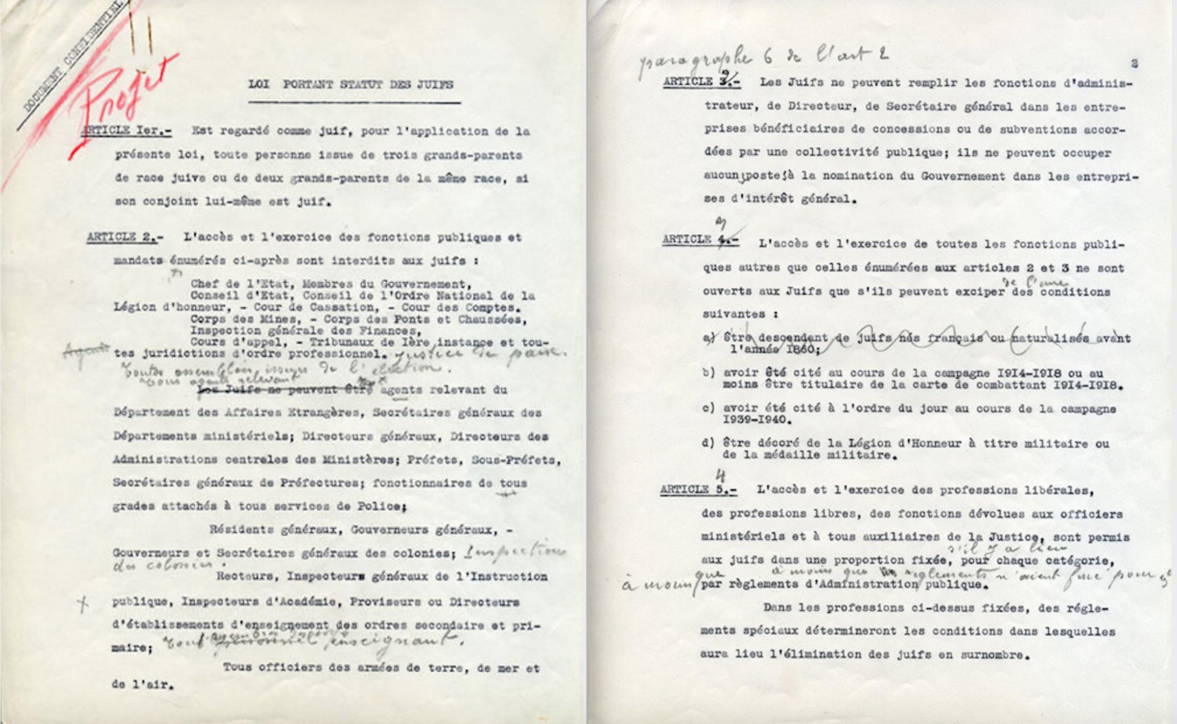 Le manuscrit retrouvé de l'Extrait de Loi du 3 octobre 1940 « portant statut des Juifs », également appelée « premier statut des Juifs ». L'acte édicté par le régime de Vichy est annoté de la main du Maréchal Pétain (Pages 1 et 2)